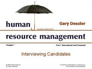 Gary Dessler tenth edition Chapter 7 Part 2