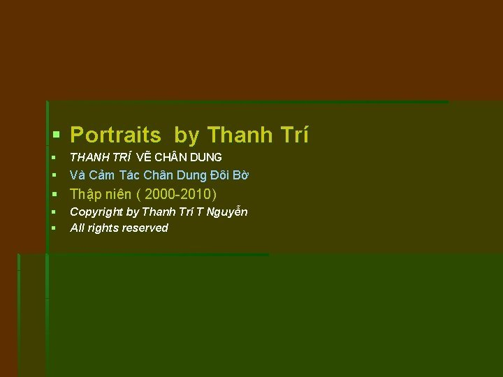 Portraits by Thanh Tr THANH TR V CH