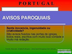 PORTUGAL AVISOS PAROQUIAIS Santa inocencia ingenuidade ou criatividade