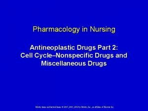 Pharmacology in Nursing Antineoplastic Drugs Part 2 Cell
