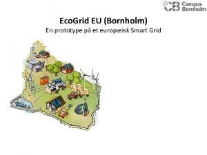 Eco Grid EU Bornholm En prototype p et