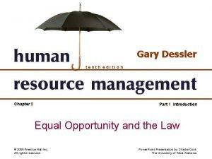 Gary Dessler tenth edition Chapter 2 Part 1