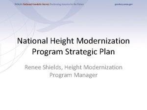 National Height Modernization Program Strategic Plan Renee Shields