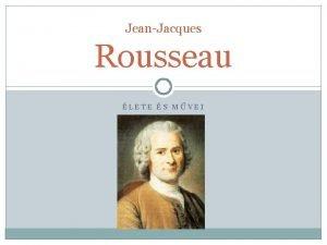 JeanJacques Rousseau LETE S MVEI Rousseau lete 1712