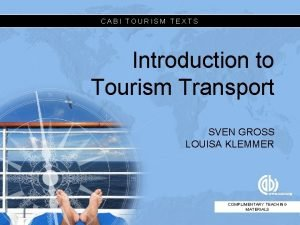 CABI TOURISM TEXTS Introduction to Tourism Transport SVEN