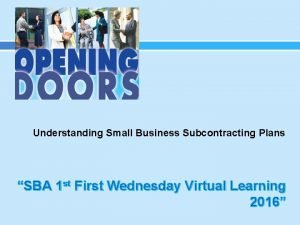 Understanding Small Business Subcontracting Plans SBA 1 st