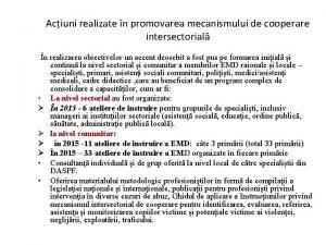 Aciuni realizate n promovarea mecanismului de cooperare intersectorial