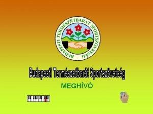 MEGHV Termszetvdelem ve 2011 A termszet mely krlvesz
