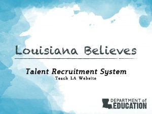Talent Recruitment System Teach LA Website Teach LA