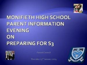 MONIFIETH HIGH SCHOOL PARENT INFORMATION EVENING ON PREPARING