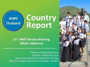AIMS Thailand Country Report 11 th AIMS Review