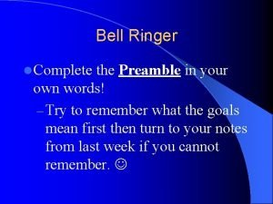 Bell Ringer l Complete the Preamble in your