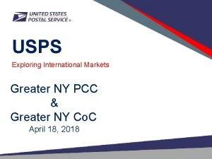 USPS Exploring International Markets Greater NY PCC Greater