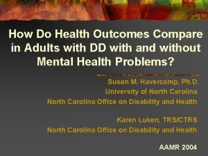 How Do Health Outcomes Compare in Adults with