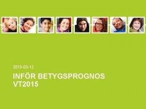 2015 03 12 INFR BETYGSPROGNOS VT 2015 Ett