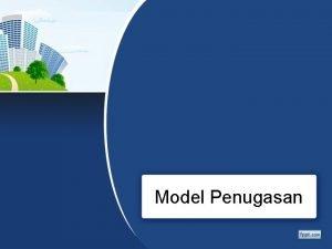 Model Penugasan Pengantar Bentuk khusus dari model transportasi