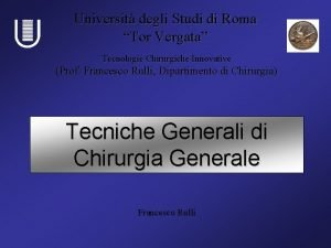 Universit degli Studi di Roma Tor Vergata Tecnologie