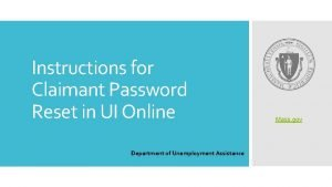 Instructions for Claimant Password Reset in UI Online