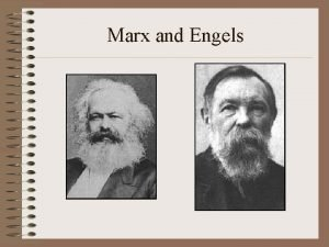 Marx and Engels Marxs Theory of History System