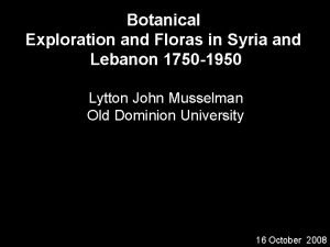 Botanical Exploration and Floras in Syria and Lebanon