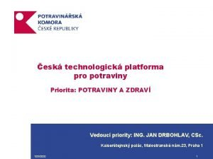 esk technologick platforma pro potraviny Priorita POTRAVINY A