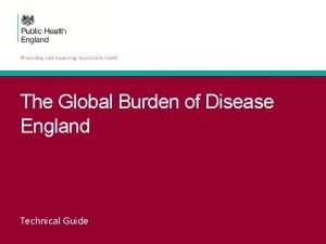 The Global Burden of Disease England Technical Guide