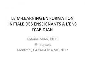 LE MLEARNING EN FORMATION INITIALE DES ENSEIGNANTS A