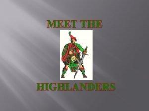 MEET THE HIGHLANDERS Our Coaches Head Coach Coach