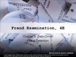 Fraud Examination 4 E Chapter 6 DataDriven Fraud