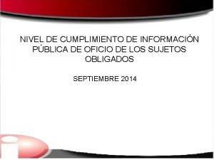 NIVEL DE CUMPLIMIENTO DE INFORMACIN PBLICA DE OFICIO