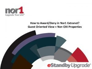 How to AwardDeny in Nor 1 Extranet Guest