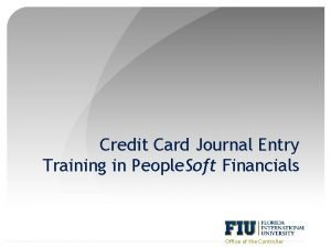 Credit Card Journal Entry Training in People Soft