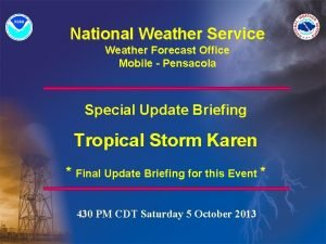 National Weather Service Weather Forecast Office Mobile Pensacola