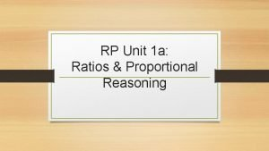 RP Unit 1 a Ratios Proportional Reasoning Greatest
