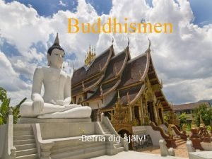 Buddhismen Befria dig sjlv Hjulet symbol fr buddhismen