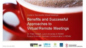 Guide to Successful Virtual Meetings Benefits and Successful