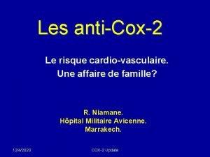 Les antiCox2 Le risque cardiovasculaire Une affaire de