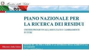 PIANO NAZIONALE PER LA RICERCA DEI RESIDUI CRITERI