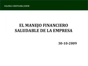 IGLESIA CRISTIANA JOSUE EL MANEJO FINANCIERO SALUDABLE DE
