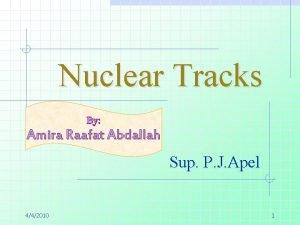 Nuclear Tracks By Amira Raafat Abdallah Sup P