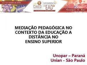 MEDIAO PEDAGGICA NO CONTEXTO DA EDUCAO A DIST