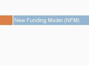 New Funding Model NFM Old vs the New