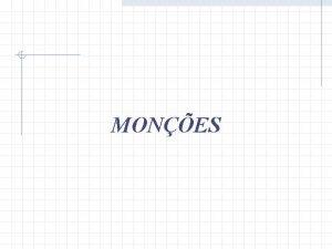 MONES Mones A palavra mono deriva da palavra