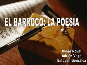 El Barroco La Poesa Del Barroco 1 1