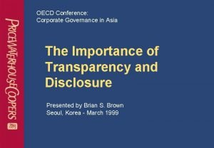 OECD Conference Corporate Governance in Asia The Importance