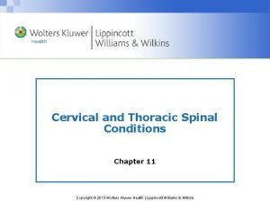 Cervical and Thoracic Spinal Conditions Chapter 11 Copyright