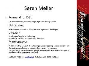 Sren Mller Formand for DGI 1 5 mil