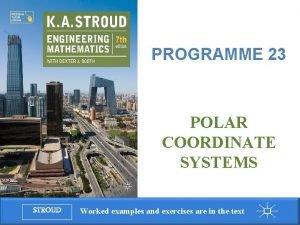 Programme 23 Polar coordinate systems PROGRAMME 23 POLAR