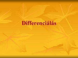 Differencils Mit jelent Eltrsekhez val alkalmazkodst Tartalom amit