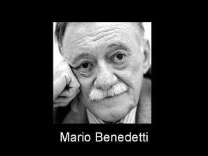 Mario Benedetti LA GENTE QUE ME GUSTA Me